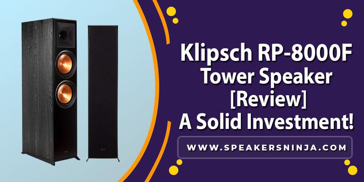 Klipsch-RP-8000F-Review