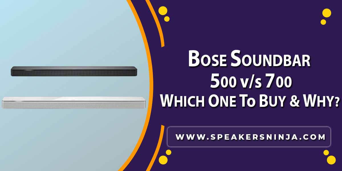 BOSE SOUNDBAR 500 vs 700